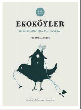 ekokoyler - deniz dincel - sinek sekiz yayinevi  http://www.idefix.com/kitap/ekokoyler-deniz-dincel/tanim.asp