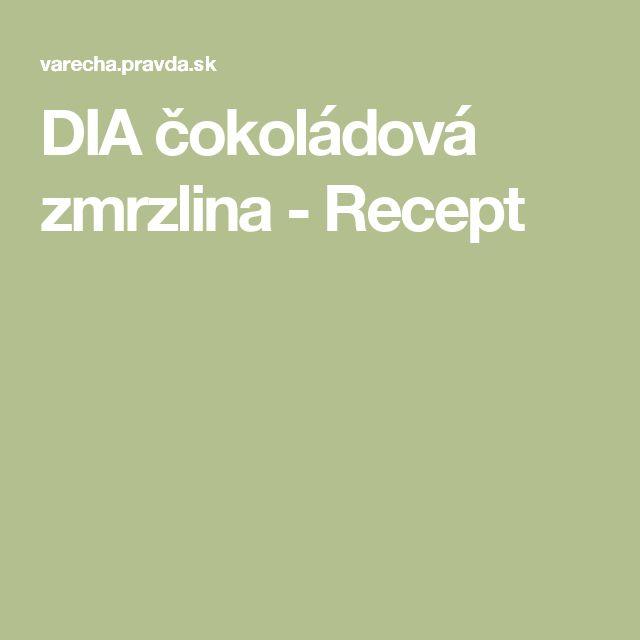 DIA čokoládová zmrzlina - Recept