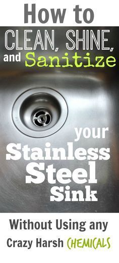 How to Clean, Shine, and Sanitize your Stainless Steel Sink! - The Creek Line House