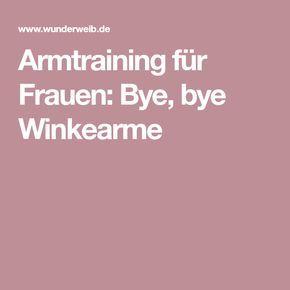Armtraining für Frauen: Bye, bye Winkearme