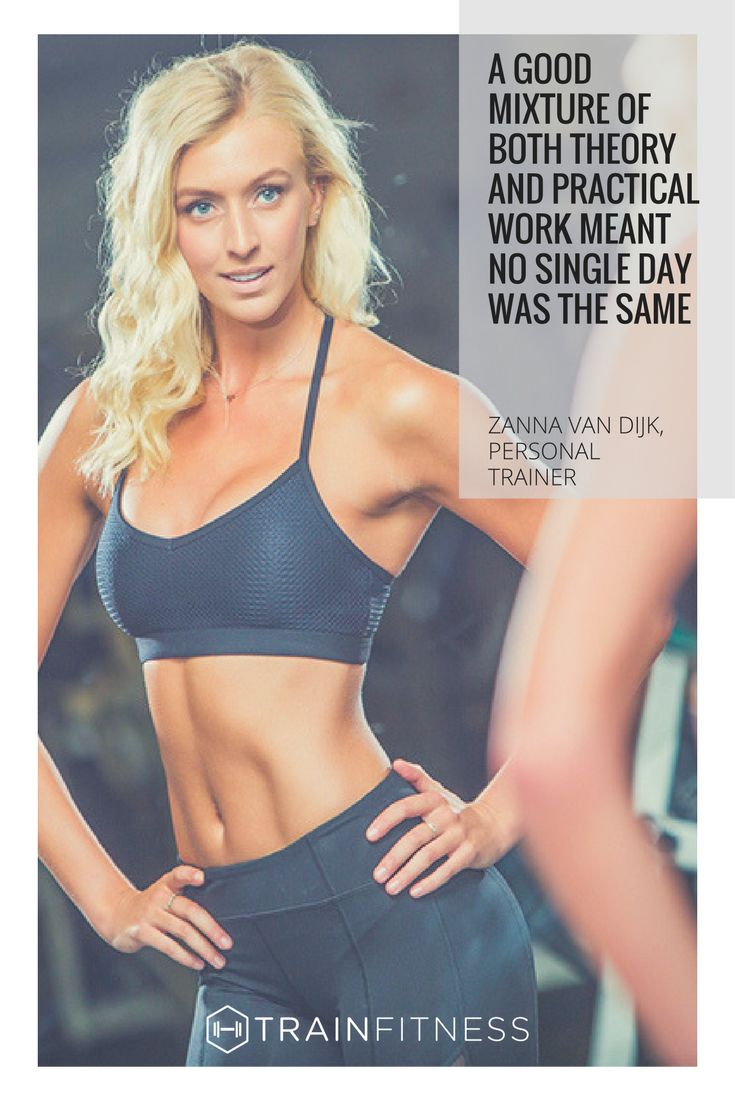 Zanna van Dijk is just one of our graduates who have undertaken one of our personal trainer courses to pursue a career in the fitness industry. For more than sixteen years, we have trained Olympic gold medalists, bodybuilders, bloggers and fitness models to become personal trainers.