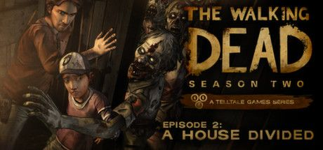The Walking Dead: Season 2 on Steam