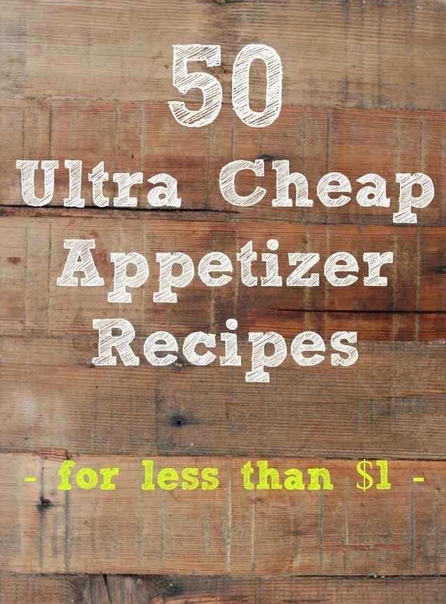 50 Ultra Cheap Appetizer Recipes for Less Than $1 | Medi Villas