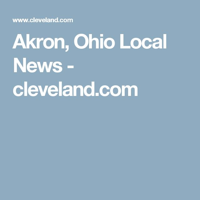 Akron, Ohio Local News - cleveland.com