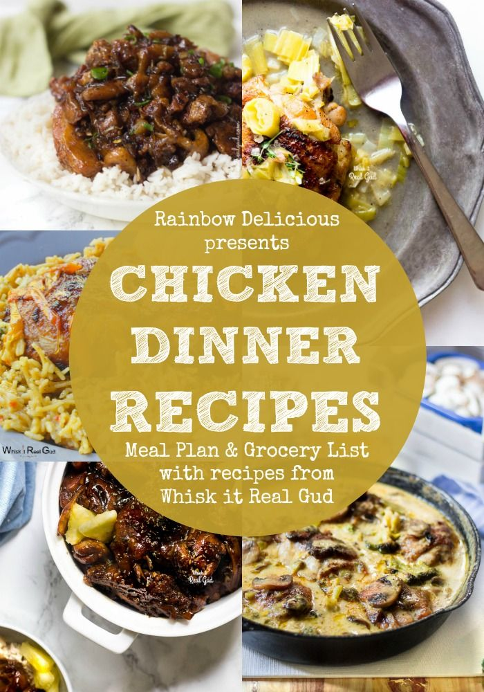 Chicken Dinner Recipes meal plan & Grocery list with recipes from Whisk it Real Gud  Rainbow Delicious
