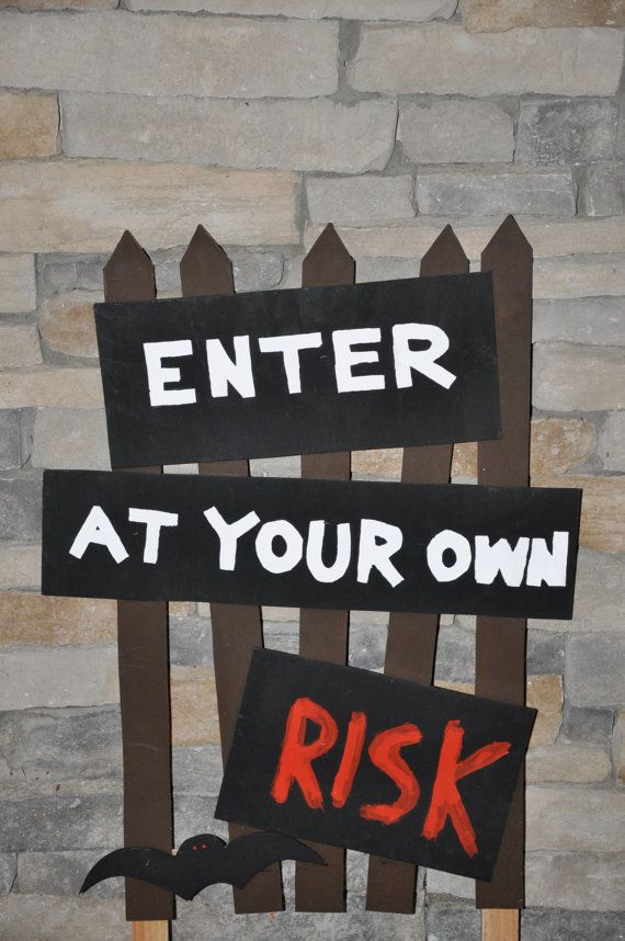 Halloween Enter at your own risk yard sign by RedlandsHoliday