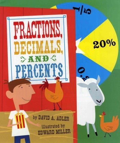 Fractions, decimals, and percents are everywhere! Just take a stroll around a county fair. There are reactions at the pie-eating contest, decimals in the arcade, and percent signs in the prize booth.                                                                                                                                                                                  More