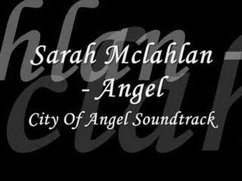 Sarah McLachlan - Angel (City Of Angels Soundtrack)