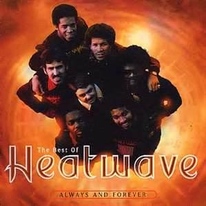heatwave band....too hot to handle