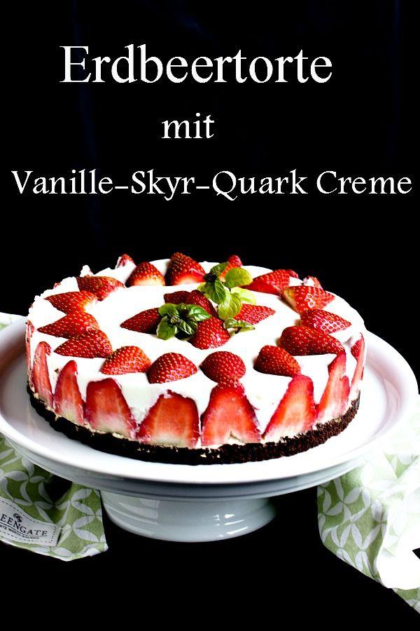 Erdbeertorte mit Vanille-Skyr-Quark Creme - Sasibella