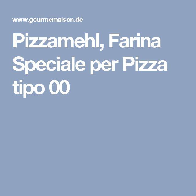 Pizzamehl, Farina Speciale per Pizza tipo 00