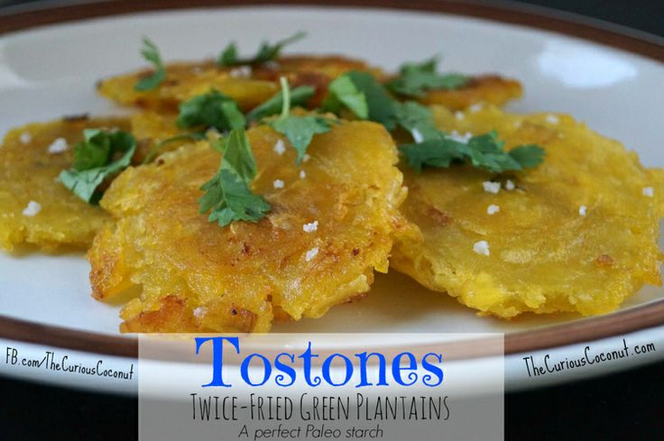 Tostones - Twice-Fried Green Plantains (Paleo) | Recipe