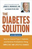 #healthyliving The Diabetes Solution: How to Control Type 2 Diabetes and Reverse Prediabetes Using Simple Diet and Lifestyle Changeswith 100 recipes Reviews
