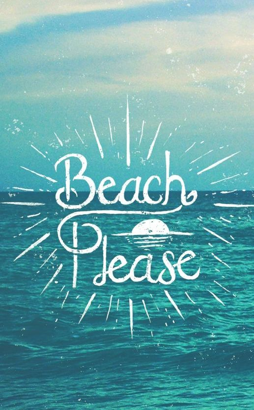 Beach Please - Tap to see more of the 30 best Summer quotes wallpapers! - @mobile9