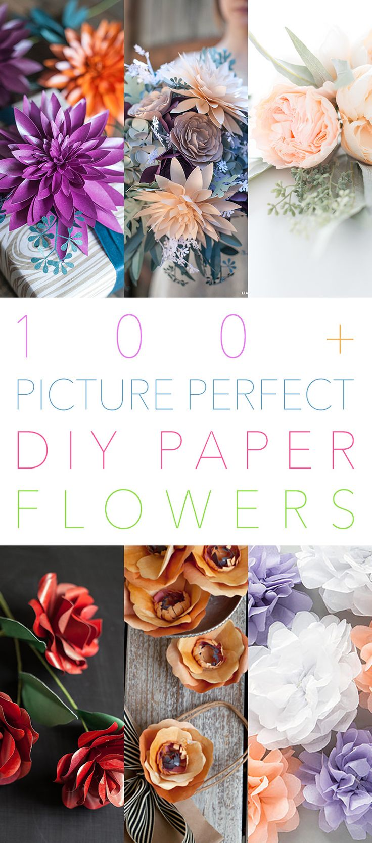 100+ Picture Perfect DIY Paper Flowers...perfect for all crafts...weddings...parties or just for fun!  A huge selection!