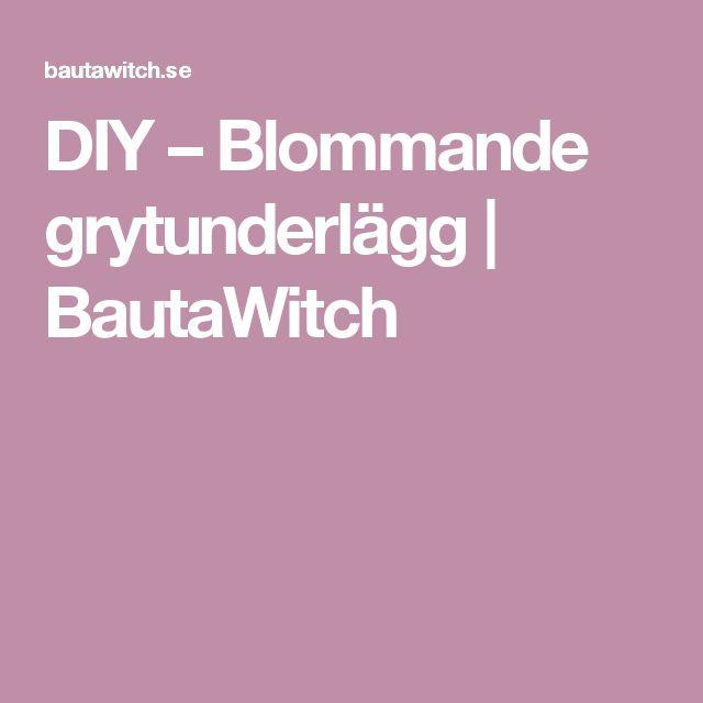 DIY – Blommande grytunderlägg  | BautaWitch