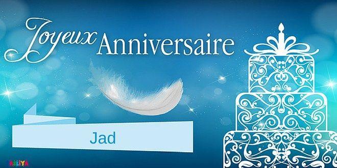 Votre ami, mari, frère ou proche s'appelle Jad ! Envoyez-lui cette carte personnalisée avec son prénom « Joyeux anniversaire Jad »