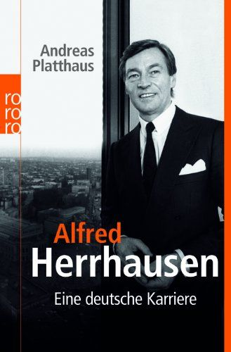 Download Alfred Herrhausen ebook free by Andreas Platthaus in pdf/epub/mobi
