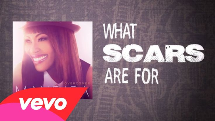 Mandisa - What Scars Are For. for my self-harm followers. i love you. find God. he's not done with you! <3