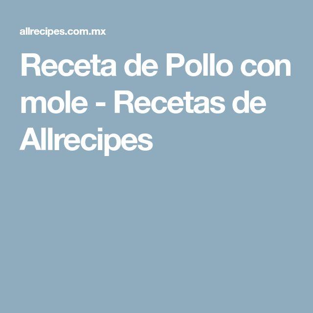 Receta de Pollo con mole - Recetas de Allrecipes