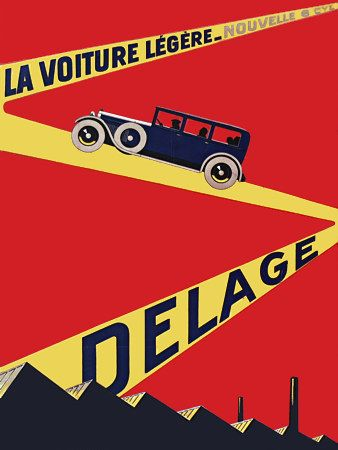 Vintage Delage Automobile 1920s Car Posters and Prints I think it's awesome how they advertised cars like this