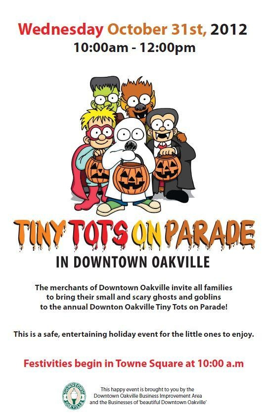 Downtown Oakville Tiny Tots On Parade October 31st, 2012 10am-12pm