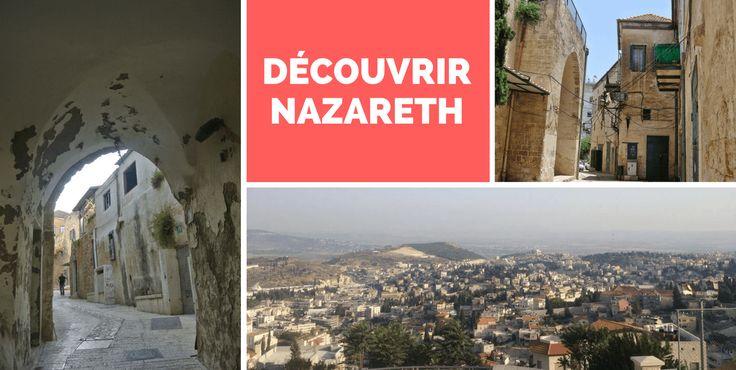 Découvrir Nazareth - Le Petit Explorateur