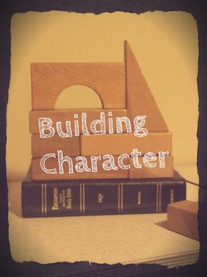 Church Mouse: Building Character  Weekly Bible studies to do with your family on building Godly character