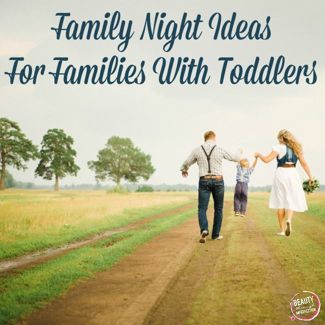 Top 10 ideas for family time with toddlers