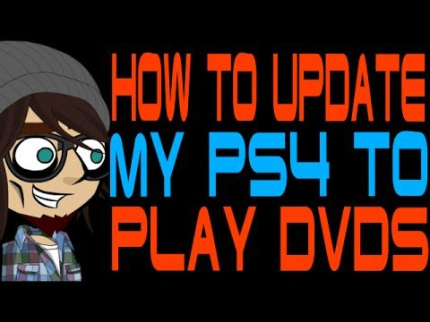 How to Update My PS4 to Play DVDs - http://freetoplaymmorpgs.com/ps4/how-to-update-my-ps4-to-play-dvds