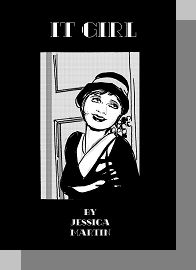 Clara Bow - IT GIRL comic by Jessica Martin - interesting debut comic. Some nice art & storytelling.