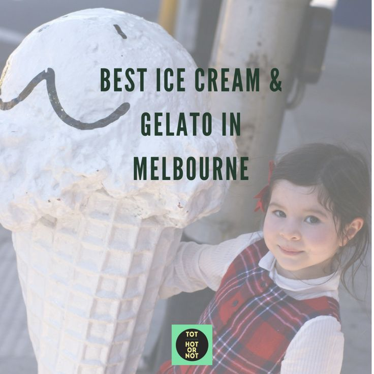 The HOT List: Top 12 Best icecream and gelato in Melbourne http://tothotornot.com/2015/01/hot-top-10-best-icecream-gelato-melbourne/