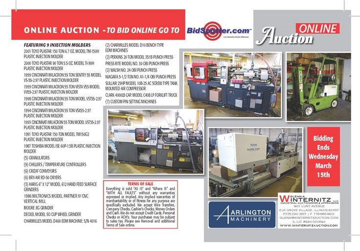 Upcoming Injection Molding Auction March 15th  There will be an Online Sale of Injection Molding, Stamping / Tool & Die Equipment in excess to the operations of Emerson Industries in Villa Park, Illinois. Click for more details!