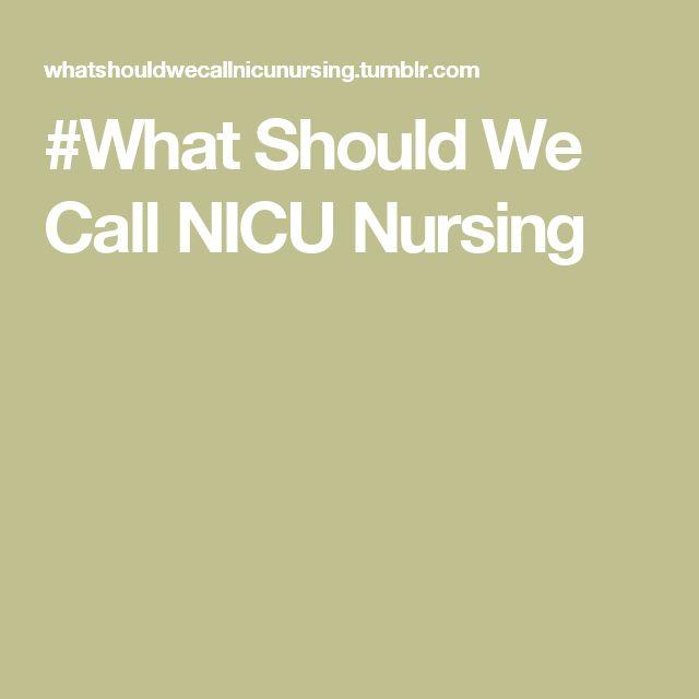 #What Should We Call NICU Nursing