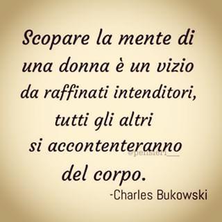 Charles Bukowski #aforismi
