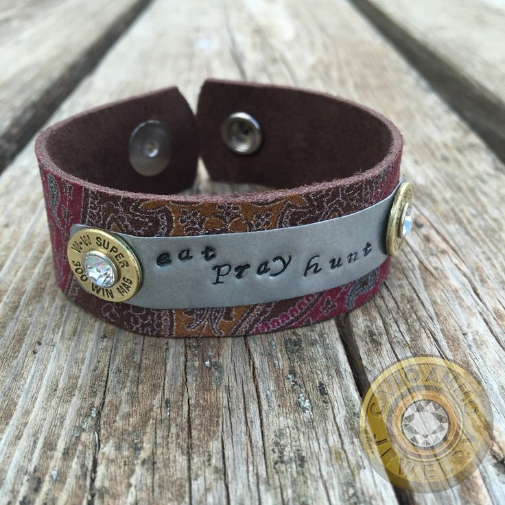 """Eat Pray Hunt"" .300 Win Mag Paisley Leather Cuff Bracelet"