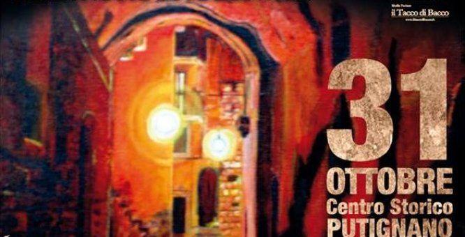 31 ott. - Putignano (Ba) - Borgo Stregato - Sapori Arte E Spettacoli Nella Notte Di Halloween. Un vero e proprio evento pubblico che vedrà la città antica del paese del Carnevale trasformarsi in un circuito tenebroso arricchito da spettacoli, performances, esposizione artistiche e gastronomia.