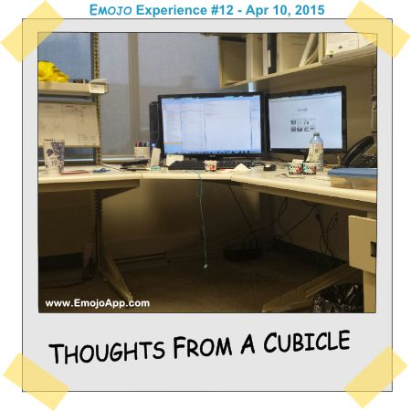 Thoughts From A Cubicle ⋆ Emojo
