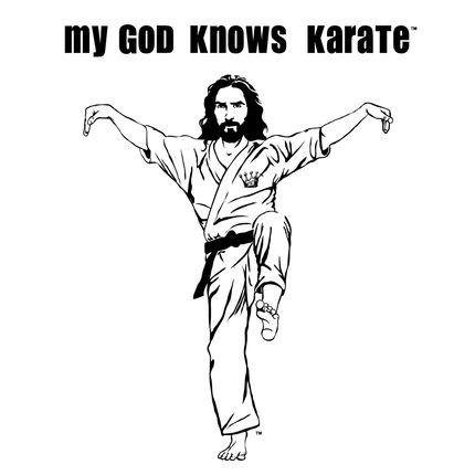 My God Knows Karate - Crane Kick Jesus