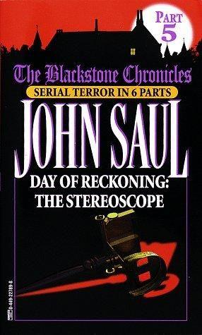 """""""Day of Reckoning - Stereoscope (Blackstone Chronicles, Part 5)"""" av John Saul"""