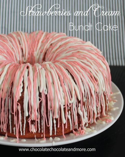 Strawberries and Cream Bundt Cake using JELL-O | Chocolate, Chocolate and more...