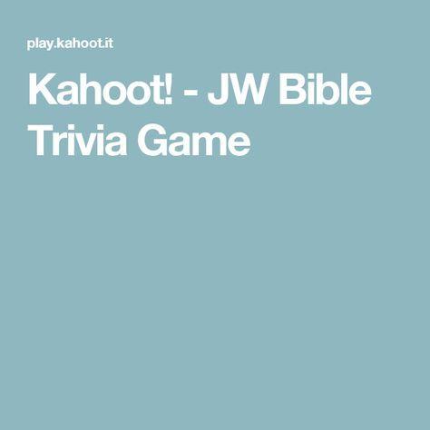 Kahoot! - JW Bible Trivia Game