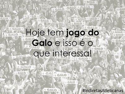 HOJE TEM JOGO DO GALO...
