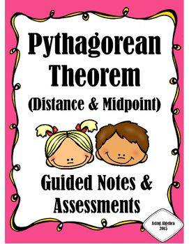 This bundle consists of 4 Guided Notebook Pages, 4 Practice Worksheets, 2 Quizzes, and a Unit Test for my Pythagorean Theorem Unit.  The Notebook pages provided step-by-step instructions and plenty of examples for each of the following concepts:   The Pythagorean Theorem (Find Missing Leg and Hypotenuse)   Word Problems Using the Pythagorean Theorem   The Distance Formula (Pythagorean Theorem vs.