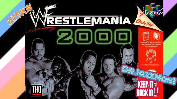 Lets Play WWF WrestleMania 2000