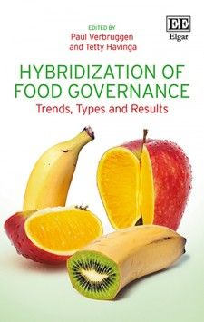 Hybridization of Food Governance. Trends, Types and Results (EBOOK) FULL TEXT: https://www.elgaronline.com/view/9781785361692.xml