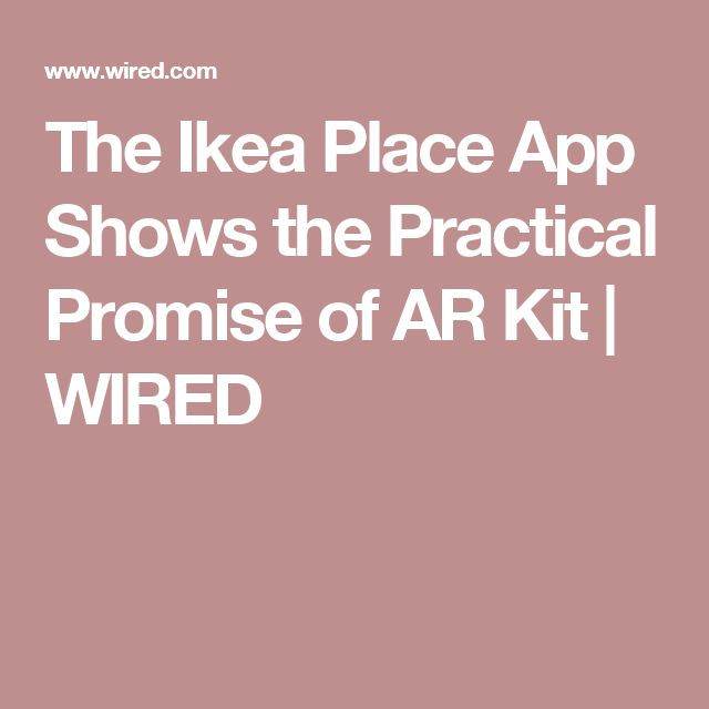 The Ikea Place App Shows the Practical Promise of AR Kit | WIRED