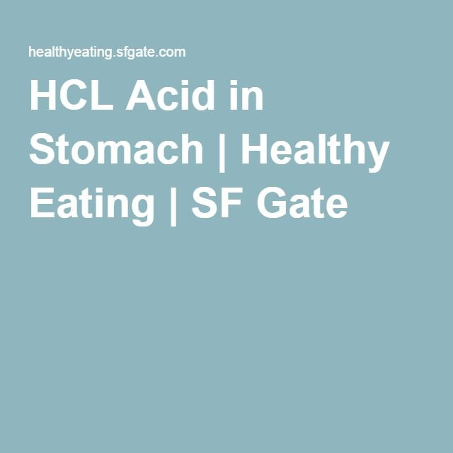 HCL Acid in Stomach | Healthy Eating | SF Gate