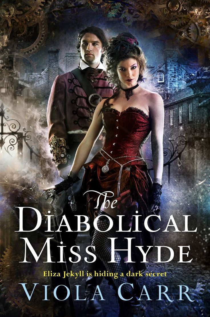 Viola Carr  The Diabolical Miss Hyde