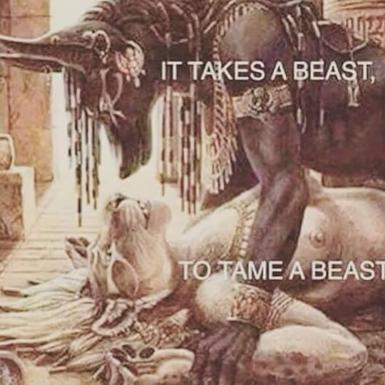 It takes a beast to tame a beast
